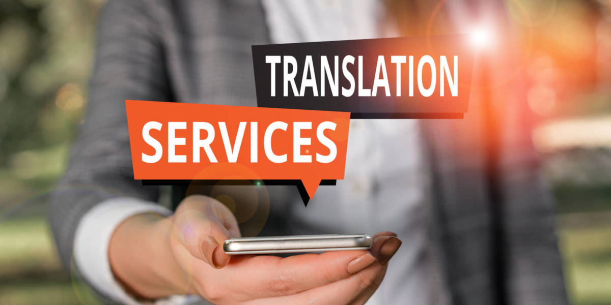 Text showing the words translation services over a smartphone